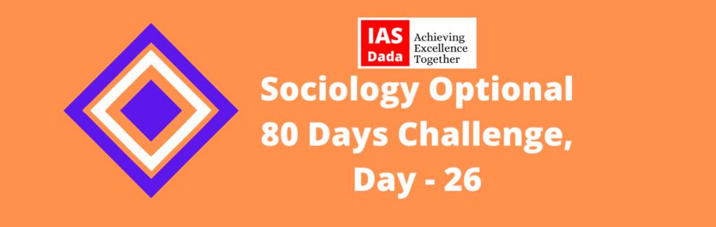 Sociology Optional Day 26