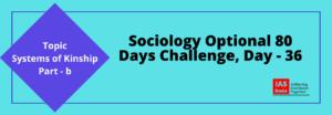 Sociology Optional Day 36